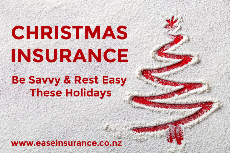 Christmas Insurance: Be Savvy & Rest Easy These Holidays